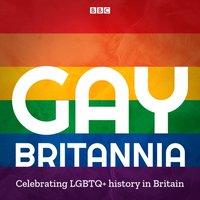 Gay Britannia - Opracowanie zbiorowe - audiobook