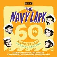 Navy Lark: 60th Anniversary Special Edition - Lawrie Wyman - audiobook