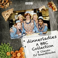 Dinnerladies: A BBC Collection - Victoria Wood - audiobook