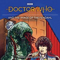 Doctor Who and the Image of the Fendahl - Terrance Dicks - audiobook