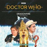 Doctor Who: Dragonfire - Ian Briggs - audiobook
