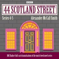 44 Scotland Street: Series 4 and 5 - Alexander McCall Smith - audiobook