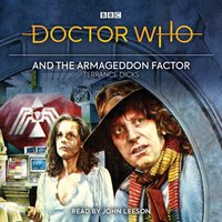 Doctor Who and the Armageddon Factor - Terrance Dicks - audiobook