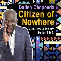 Daliso Chaponda: Citizen of Nowhere - Daliso Chaponda - audiobook