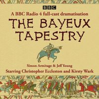 Bayeux Tapestry - Simon Armitage - audiobook