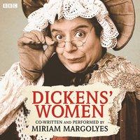 Dickens' Women - Charles Dickens - audiobook