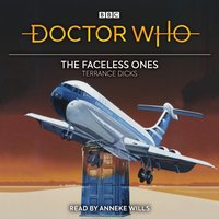 Doctor Who: The Faceless Ones - Terrance Dicks - audiobook