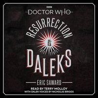 Doctor Who: Resurrection of the Daleks - Eric Saward - audiobook