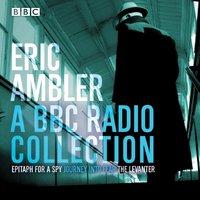 Eric Ambler - Eric Ambler - audiobook