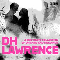 D. H. Lawrence: A BBC Radio Collection - D.H. Lawrence - audiobook