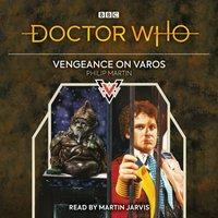 Doctor Who: Vengeance on Varos - Philip Martin - audiobook
