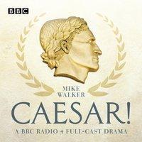 Caesar! - Mike Walker - audiobook