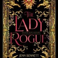 Lady Rogue - Jenn Bennett - audiobook