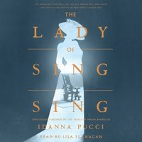 Lady of Sing Sing - Idanna Pucci - audiobook