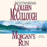 Morgan's Run - Colleen McCullough - audiobook