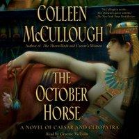 October Horse - Colleen McCullough - audiobook