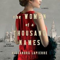Woman of a Thousand Names - Alexandra Lapierre - audiobook