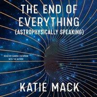End of Everything - Katie Mack - audiobook