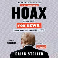 Hoax - Brian Stelter - audiobook
