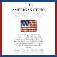 American Story - David M. Rubenstein - audiobook