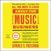 All You Need to Know About the Music Business - Donald S. Passman - audiobook
