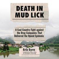 Death in Mud Lick - Eric Eyre - audiobook