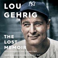 Lou Gehrig - Alan D. Gaff - audiobook
