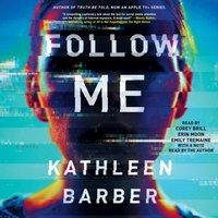 Follow Me - Kathleen Barber - audiobook