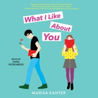 What I Like About You - Marisa Kanter - audiobook