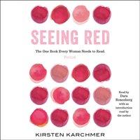 Seeing Red - Kirsten Karchmer - audiobook