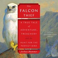 Falcon Thief - Joshua Hammer - audiobook
