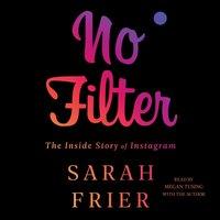 No Filter - Sarah Frier - audiobook