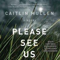 Please See Us - Caitlin Mullen - audiobook