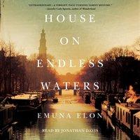House on Endless Waters - Emuna Elon - audiobook