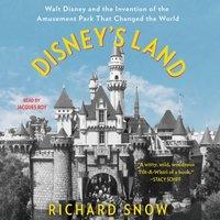 Disney's Land - Richard Snow - audiobook