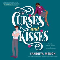 Of Curses and Kisses - Sandhya Menon - audiobook
