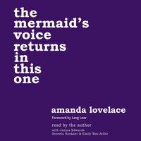 the mermaid's voice returns in this one - Amanda Lovelace - audiobook