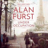 Under Occupation - Alan Furst - audiobook