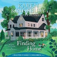 Finding Home - Karen Kingsbury - audiobook