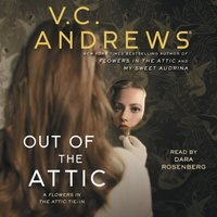 Out of the Attic - V.C. Andrews - audiobook