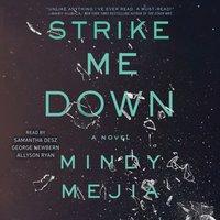 Strike Me Down - Mindy Mejia - audiobook