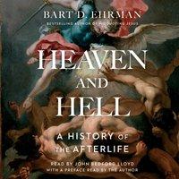 Heaven and Hell - Bart D. Ehrman - audiobook