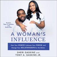 Woman's Influence - Tony A. Gaskins - audiobook