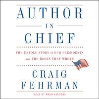 Author in Chief - Craig Fehrman - audiobook