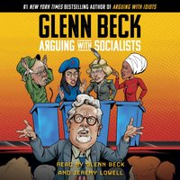 Arguing with Socialists - Glenn Beck - audiobook