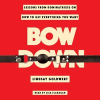 Bow Down - Lindsay Goldwert - audiobook