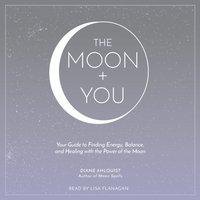 Moon + You - Diane Ahlquist - audiobook