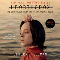 Unorthodox - Deborah Feldman - audiobook