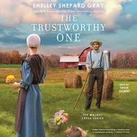 Trustworthy One - Shelley Shepard Gray - audiobook