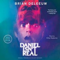 Daniel Isn't Real - Brian DeLeeuw - audiobook